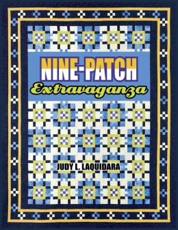 Nine-Patch Extravaganza