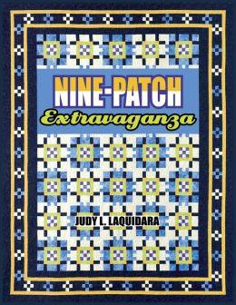 Nine-Patch Extravaganza