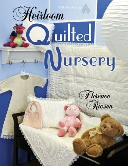 Heirloom Quilted Nursery