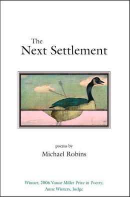 The Next Settlement: Poems