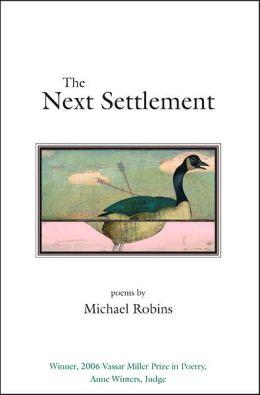 The Next Settlement: Poems