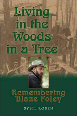 Living in the Woods in a Tree: Remembering Blaze Foley