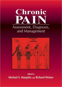Chronic Pain: Assessment, Diagnosis and Management