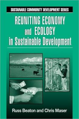 Reuniting Ecology and Economy in Sustainable Development