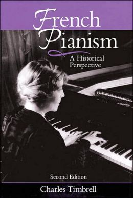 French Pianism: A Historical Perspective