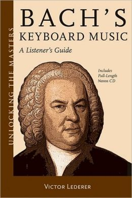 Bach's Keyboard Music: A Listener's Guide