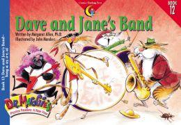 Dave and Jane's Band (long a: ay, a-e, ai)