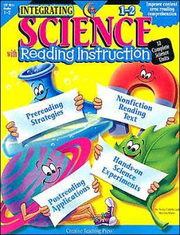 Integrating Science with Reading Instruction 1-2: 12 Complete Science Units
