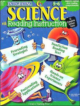 Integrating Science with Reading Instruction 5-6: 12 Complete Science Units
