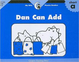 Short A, Dan Can Add, Itty-Bitty Phonics Readers
