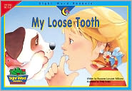 My Loose Tooth (Sight Word Readers Series)