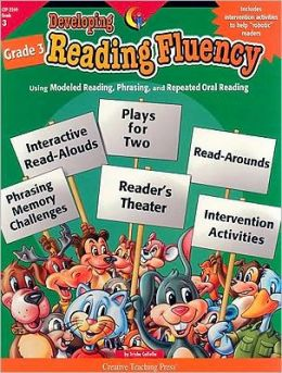 Developing Reading Fluency, Grade 3: Using Modeled Reading, Phrasing, and Repeated Oral Reading
