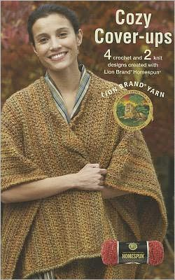 Cozy Cover-ups featuring Lion Brand Homespun