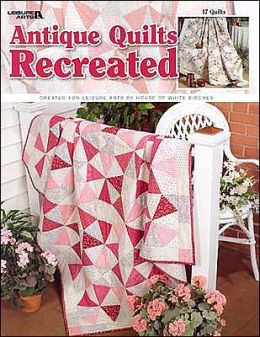 Antique Quilts Recreated