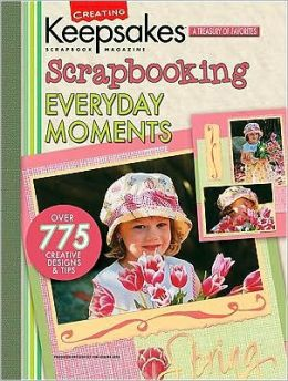 Scrapbooking Everyday Moments