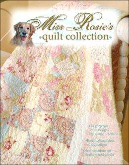 Miss Rosie's Quilt Collection