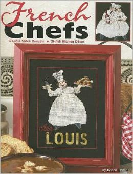 French Chefs (Leisure Arts #3966)