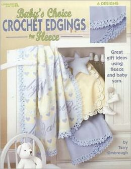 Baby's Choice Crochet Edgings for Fleece (Leisure Arts #3485)