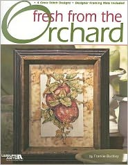 Fresh From the Orchard (Leisure Arts #3660)