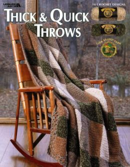 Thick and Quick Throws (Leisure Arts #3721)