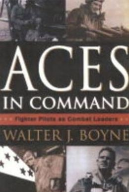 Aces in Command: Fighter Pilots as Combat Leaders