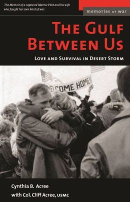 The Gulf Between Us: Love and Terror in Desert Storm