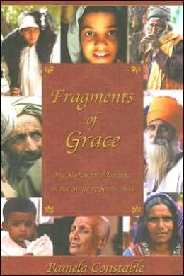 Fragments of Grace: My Search for Meaning in the Strife of South Asia