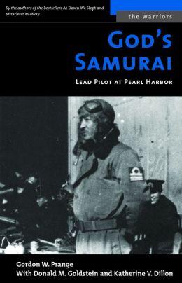 God's Samurai: Lead Pilot at Pearl Harbor