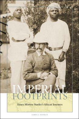 Imperial Footprints: Henry Morton Stanleyy