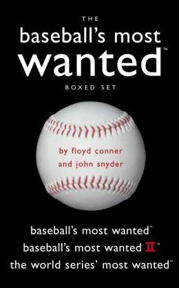Baseball's Most Wanted? Boxed Set: Baseball's Most Wanted?, Baseball's Most Wanted? II, and The World Series' Most Wanted?
