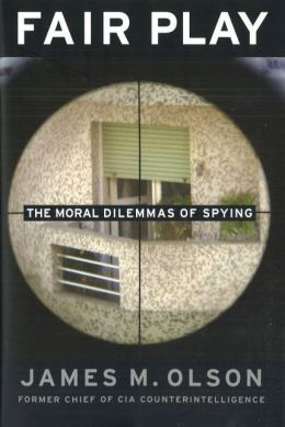 Fair Play: The Moral Dilemmas of Spying