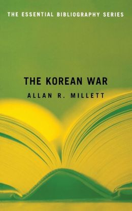 The Korean War: The Essential Bibliography