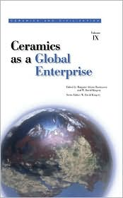 Ceramics as a Global Enterprise