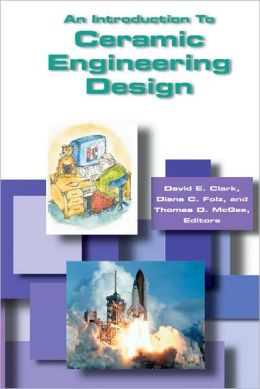 An Introduction to Ceramic Engineering Design