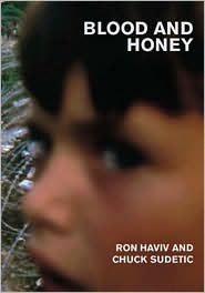 Blood and Honey: A Balkan War Journal