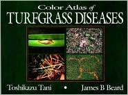 Color Atlas of Turfgrass Diseases (Turfgrass Science and Practice)