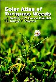 Color Atlas of Turfgrass Weeds