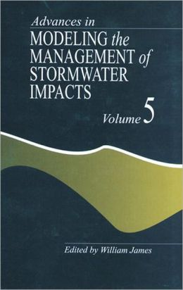 Advances In Modeling The Management Of Stormwater Impacts Ffect