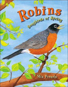 Robins: Songbirds of Spring