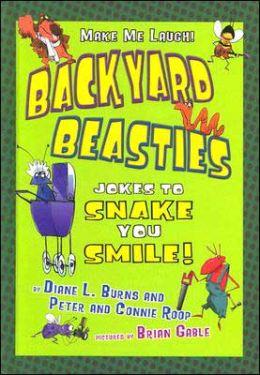 Backyard Beasties: Jokes to Snake You Smile
