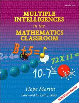 Multiple Intelligences in the Mathematics Classroom