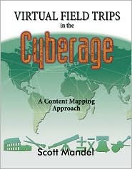 Virtual Field Trips in the Cyberage: A Content Mapping Approach