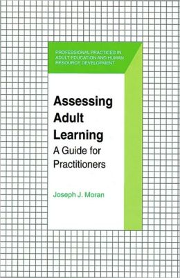 Assessing Adult Learning: A Guide for Practitioners