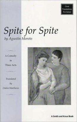 Spite for Spite (El desden con el desden)