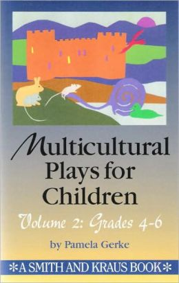 Multicultural Plays for Children Grades 4-6