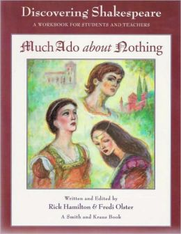 Much Ado about Nothing: A Workbook by Students and Teachers