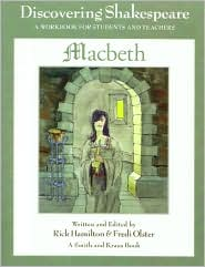 Discovering Shakespeare : MacBeth, a Workbook for Students and Teachers