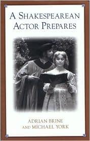 A Shakespearean Actor Prepares