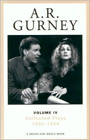 A.R. Gurney: Sylvia and Other Collected Plays Volume 4 1992-1999