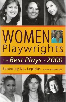 Women Playwrights: The Best Plays of 2000 (Contemporary Playwrights Series)